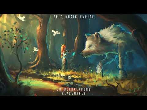Jo Blankenburg - Peacemaker | Epic Orchestral Uplifting