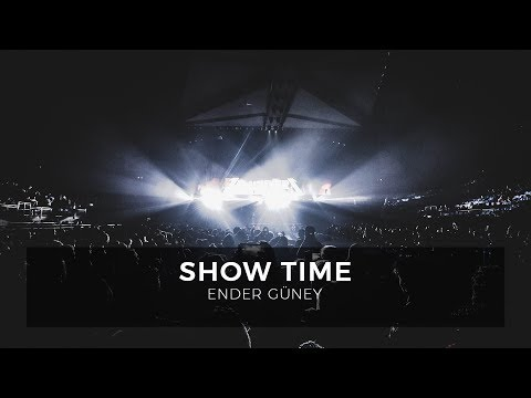 Show Time - Ender Güney (Official Audio)