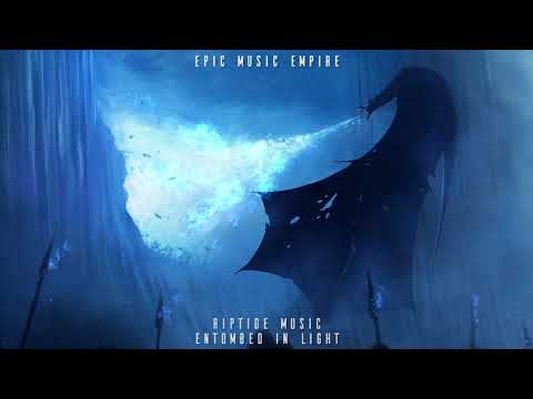 Riptide Music - Entombed In Light | Epic Powerful Majestic