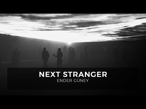 Next Stranger - Ender Güney (Official Audio)