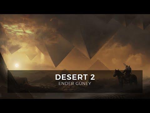 Desert 2 - Ender Güney (Official Audio)