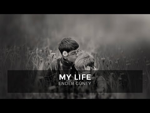 My Life - Ender Güney (Official Audio)