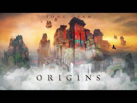 ORIGINS - Tony Gram #EMVNPremiere | 1 Hour - Beautiful Relaxing Fantasy Music Mix