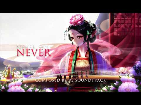 Epic Music: Never say never (Track 49) by RS Soundtrack
