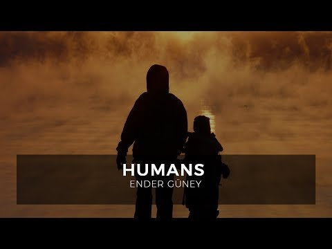 Humans - Ender Guney (Official Audio)