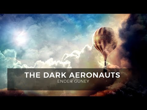 The Dark Aeronauts - Ender Güney (Official Audio)
