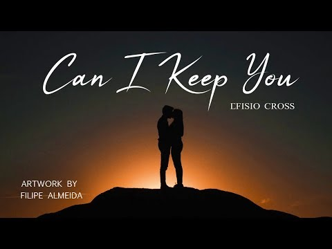 """Can I Keep You"" 