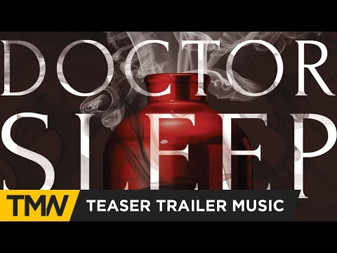 Doctor Sleep - Teaser Trailer Music | Think Up Anger - Dream A Little Dream Of Me