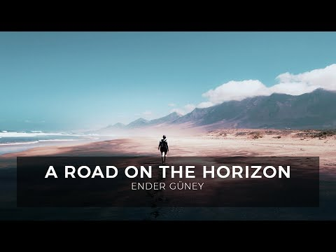 A Road on the Horizon - Ender Guney (Official Audio)