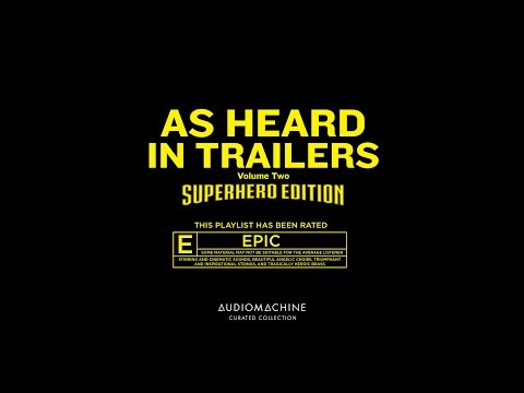 Audiomachine Curated Collection - As Heard in Trailers Vol. 2: Superhero Edition