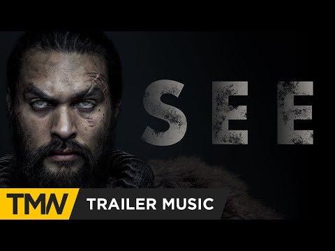 SEE (Apple+ Jason Momoa) - Trailer Music | Tamer - The Deep, The Dark