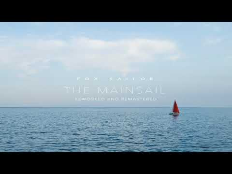 Fox Sailor - The Mainsail (Reworked and Remastered)