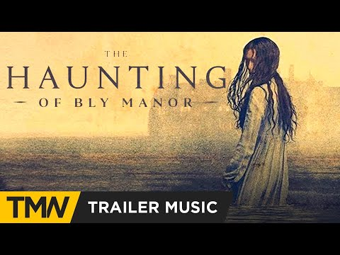 The Haunting of Bly Manor | Official Trailer Music [Netflix] Think Up Anger - Home Sweet Home