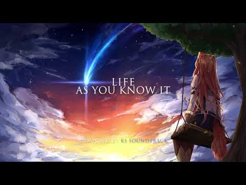 Epic Music: Life as you know it (Track 59) by RS Soundtrack