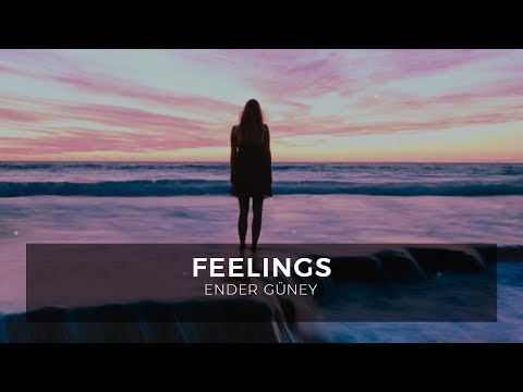 Feelings 1 - Ender Güney (Official Audio)