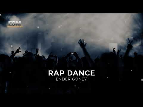 Rap Dance - Ender Güney (Official Audio)