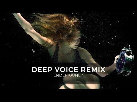 Deep Voice Remix - Ender Guney (Official Audio)