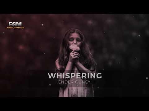 Whispering - Ender Güney (Official Audio)