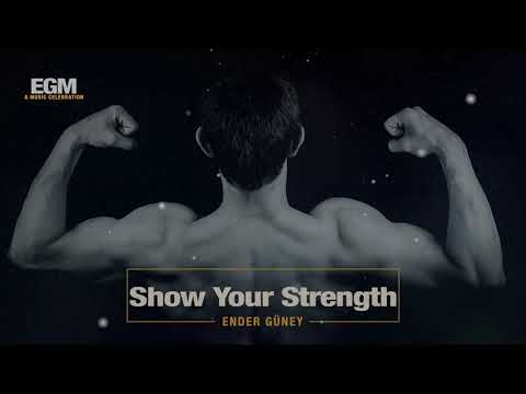 Show Your Strength - Ender Güney (Official Audio) GYM Motivation