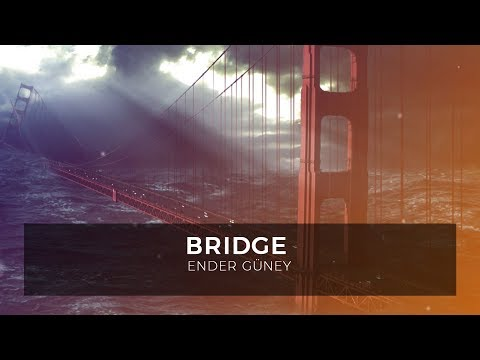Bridge - Ender Guney (Official Audio)