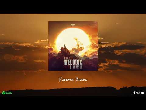 Gothic Storm - Forever Brave (The Melodic Dawn)